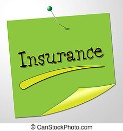 Insurance Message Represents Send Communication And...