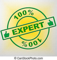 Hundred Percent Expert Indicates Training Proficiency And...