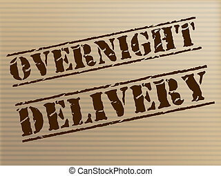 Overnight Delivery Indicates Next Day And Courier -...