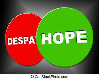 Hope Sign Means Wanting Hoping And Message - Hope Sign...