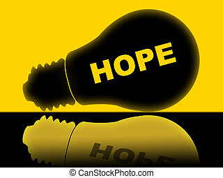 Hope Lightbulb Means Wants Wish And Wanting - Hope Lightbulb...