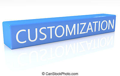 Customization - 3d render blue box with text Customization...