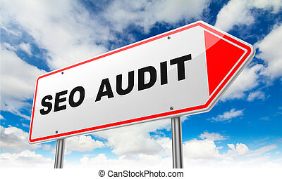 Seo Audit on Red Road Sign - Seo Audit - Inscription on Red...