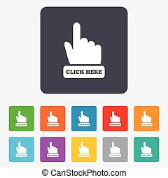 Click here hand sign icon. Press button. Rounded squares 11...