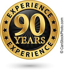 90 years experience gold label, vector illustration