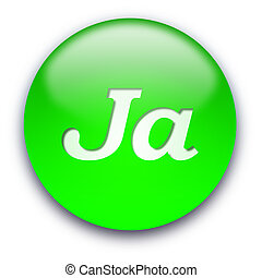 Ja button - Glossy round Ja button isolated over white...