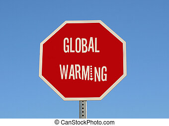 Stop Global Warming - Sign for stop global warming