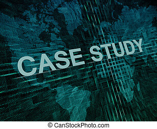 Case Study text concept on green digital world map...
