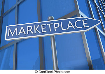 Marketplace - illustration with street sign in front of...