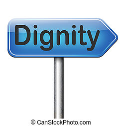 dignity self esteem or respect confidence and pride sign
