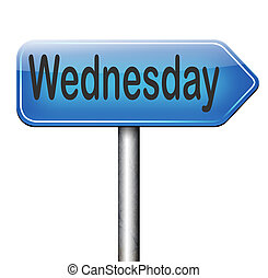 Wednesday - wednesday week next or following day schedule...