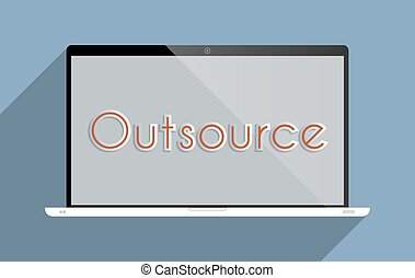 Outsource - Concept for the modern way of doing business....