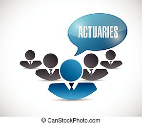 actuaries message illustration design over a white...