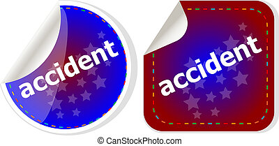 accident stickers set on white, icon button