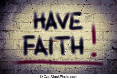 Have Faith Concept