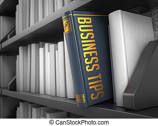 Business Tips - Title of Book - Business Tips - Grey Book on...