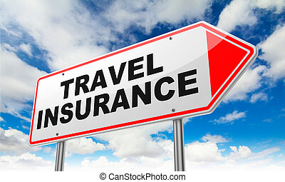 Travel Insurance on Red Road Sign. - Travel Insurance -...