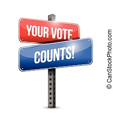 your vote counts road sign illustration