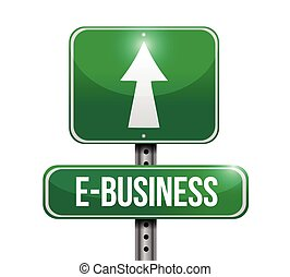 e-business road sign illustration design over a white...