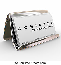 Achiever Getting Things Done Business Card Holder - Achiever...