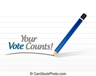 your vote counts message illustration design