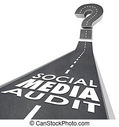 Social Media Audit Words Road Monitor Measure Campaign...