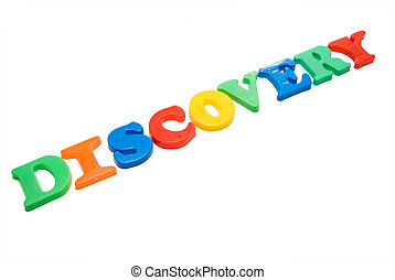 Discovery - Magnetic letters spelling out the word...
