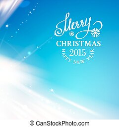 Merry Christmas. - Merry Christmas Card and Happy New Year...