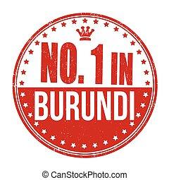 Number one in Burundi stamp - Number one in Burundi grunge...