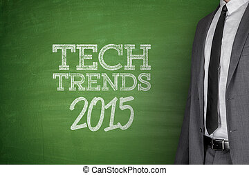 Tech Trends 2015 concept on blackboard - Tech Trends 2015...