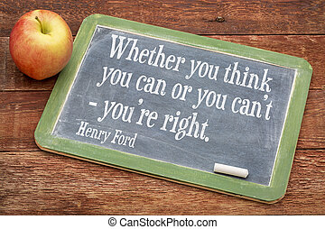 motivational quote by Henry Ford - Whether you think you can...