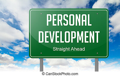 Personal Development on Highway Signpost. - Personal...
