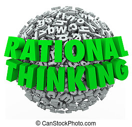 Rational Thinking 3d Words Reasonable Sensible Thought -...