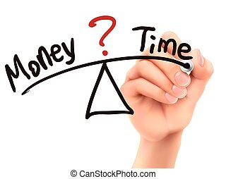 balance between time and money written by 3d hand over white...