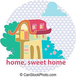 home, sweet home. rent. sale of real estate