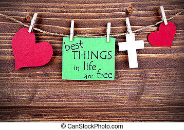 Green Tag Saying Best Things In Life Are Free - Green Tag...