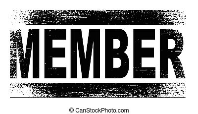 Member - A member rubber stamp with grunge over a white...
