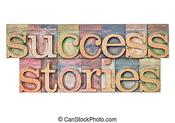 success stories - isolated text in letterpress wood type...
