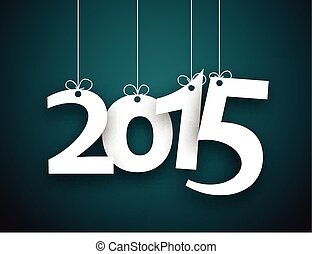 2015 paper word - Happy 2015 new year word hanging on...