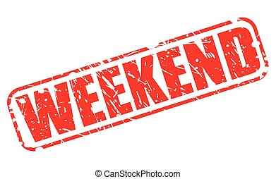 Weekend red stamp text