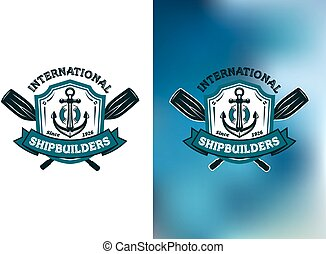 International Shipbuilders emblems or logos with crossed...