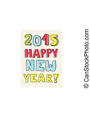 Happy New Year 2015 hand drawn wish