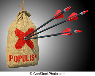Populism - Arrows Hit in Red Target. - Populism - Three...