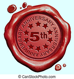 5th anniversary fifth year jubilee red wax seal stamp