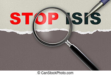 STOP ISIS - word STOP ISIS and magnifying glass with pencil...