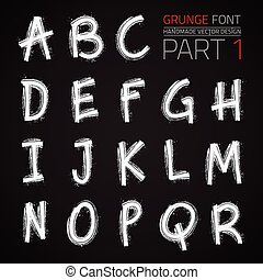 Grunge Hand Made Vector Font Part 1. Vector design elements....