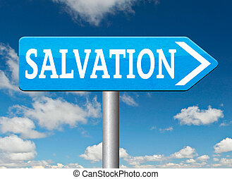 salvation trust in jesus and god to be rescued save your...