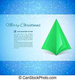 Christmas tree - Christmas greeting card with green paper...