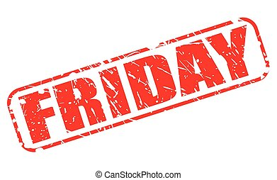 Friday red stamp text on white