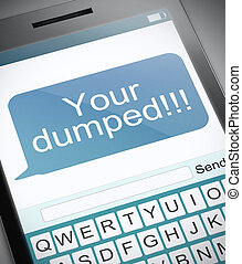 Your dumped. - Illustration depicting a phone with a...